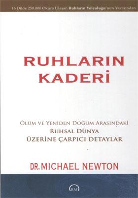 RUHLARIN KADERİ