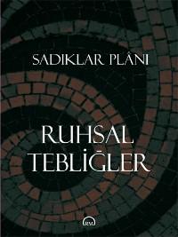 Ruhsal Tebliğler: Sadıklar Planı