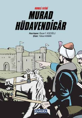 Rumeli Fatihi Murad Hüdavendigar (Ciltli)