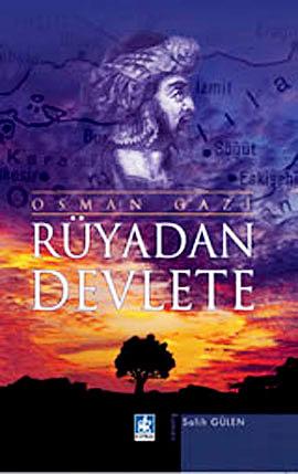 Rüyadan Devlete - Osman Gazi