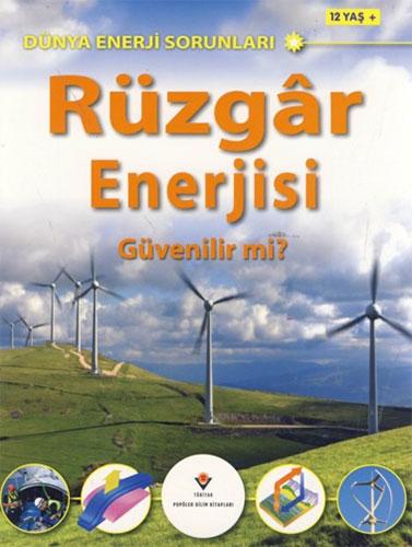 Rüzgâr Enerjisi Güvenilir mi?