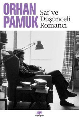 Saf ve Düşünceli Romancı