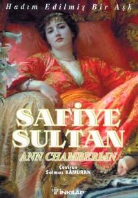 Safiye Sultan 1: Hadım Edilmiş Bir Aşk
