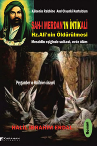 Şah ı Merdan'ın İntikaliHz.Ali'nin Öldürülmesi