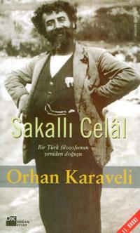Sakallı Celal: Bir Türk Filozofunun Yeniden Doğuşu