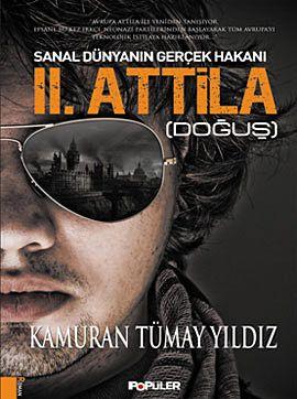 Sanal Dünyanın Gerçek Hakanı 2: Attila