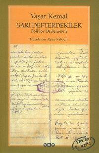Sarı Defterdekiler: Folklor Derlemeleri