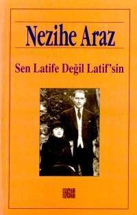 Sen Latife Değil Latif`sin