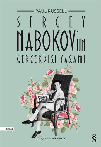 Sergey Nabokovun Gerçekdışı Yaşamı