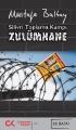 Silivri Toplama Kampı Zulümhane
