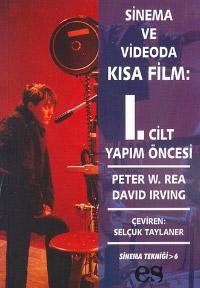 Sinema ve Videoda Kısa Film: 1.Cilt