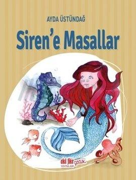 Siren'e Masallar
