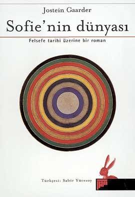 Sofie`nin Dünyası: Felsefe Tarihi Üzerine Bir Roman