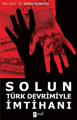 Solun Türk Devrimiyle İmtihanı