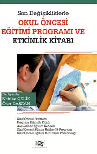 Son Değişikliklerle Okul ÖncesiEğitim Programı ve Etkinlik Kitabı