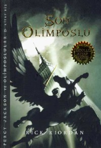 Son Olimposlu: Percy Jackson ve Olimposlular Kitap 5
