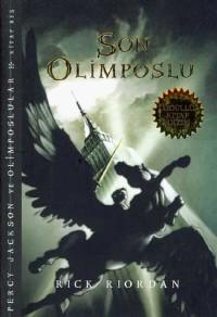 Son Olimposlu: Percy Jackson ve Olimposlular Kitap 5
