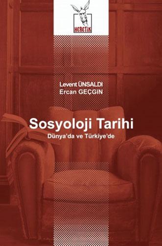 Sosyoloji Tarihi - Dünya'da ve Türkiye'de