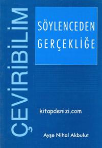 Söylenceden Gerçekliğe Çeviri Eğitimine İlişkin Düşünce, Gözlem ve Uygulamalar