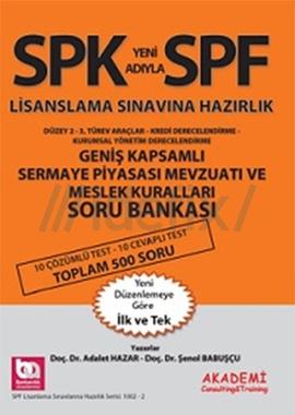 SPF Geniş Kapsamlı Sermaye Piyasası Mevzuatı ve Meslek Kuralları Soru Bankası