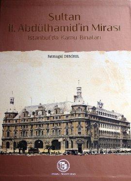 Sultan 2. Abdülhamid'in Mirası