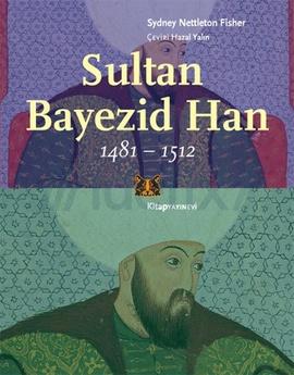 Sultan Bayezid Han 1481