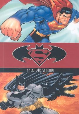 Superman Batman / Halk Düşmanları