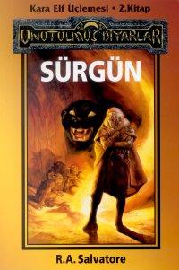 Sürgün - Kara Elf Üçlemesi 2. Kitap