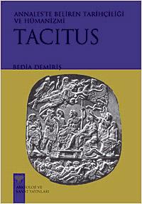 Tacitus: Aneles`te Beliren Tarihçiliği ve Humanizmi