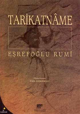 TARİKATNAME / EŞREFOĞLU RUMİ