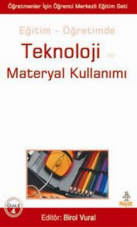 Teknoloji ve Materyal Kullanımı