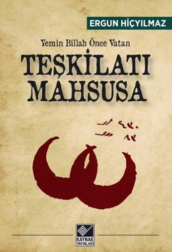 Teşkilatı Mahsusa - Yemin Billah Önce Vatan