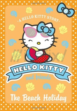 The Beach Holiday (Hello Kitty and Friends, Book 6)
