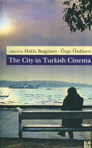 The City in Turkish Cinema
