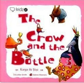 The Crow and The Bottle