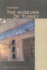 The Museums of Turkey