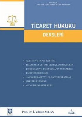TİCARET HUKUKU DERSLERİ