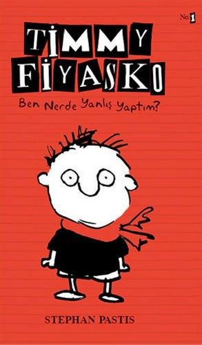 Timmy Fiyasko - Ben Nerde Yanlış Yaptım?