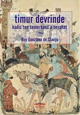 Timur Devrinde Kadis'ten Semerkant'a Seyahat