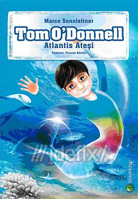 Tom O'Donnell Atlantis Ateşi