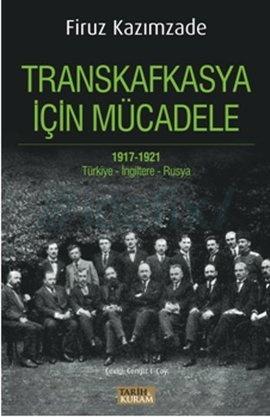 Transkafkasya İçin Mücadele 1917