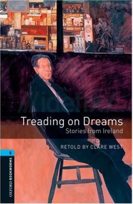 Treading on Dreams: Stories from Ireland
