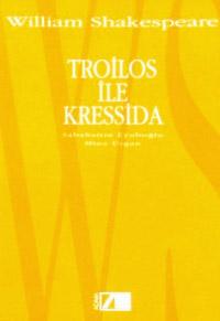 Troilos İle Kressida  *  Tükendi