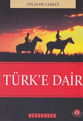 Türk'e Dair