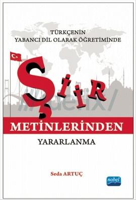 Türkçenin Yabanci Dil Olarak Öğretiminde Şiir Metinlerinden Yararlanma