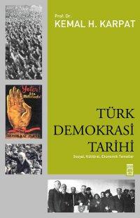 Türk Demokrası Tarihi: Sosyal, Ekonomik, Kültürel