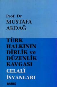 Türk Halkının Dirlik ve Düzenlik Kavgası: Celali İsyanları