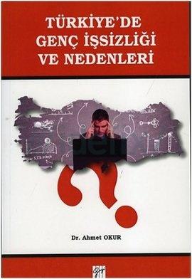 Türkiye'de Genç İşsizliği ve Nedenleri