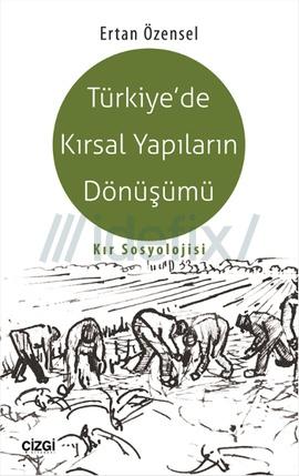 Türkiye'de Kırsal Yapıların Dönüşümü