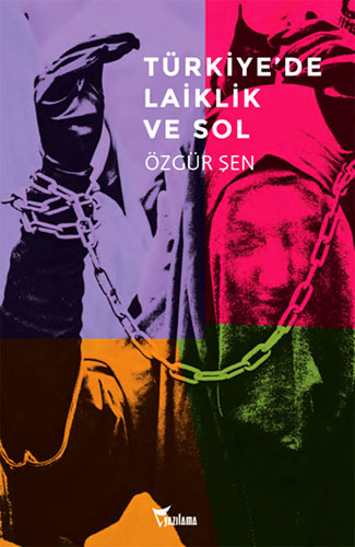 Türkiye'de Laiklik ve Sol